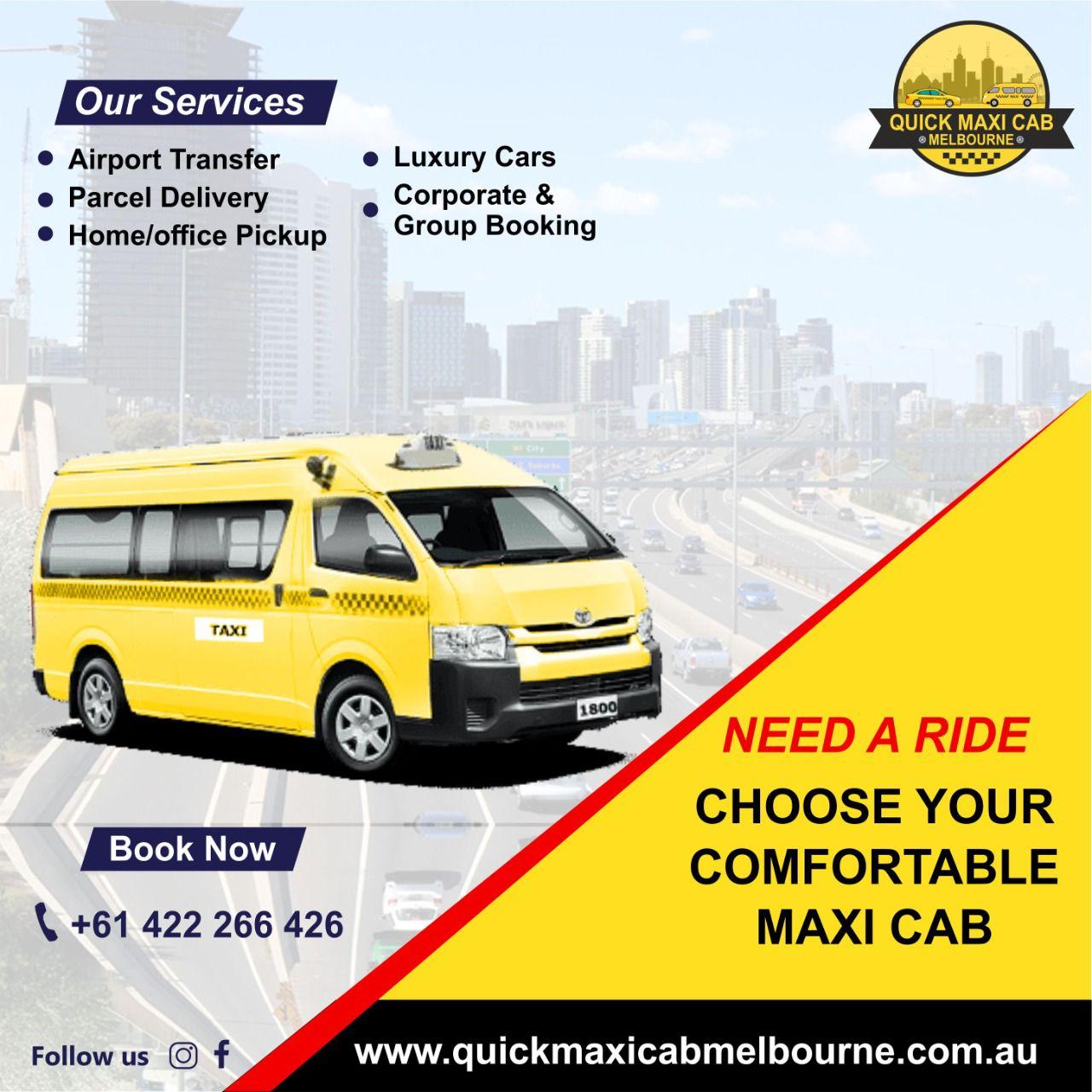 Quick Maxi Cab Melbourne   Airport Maxi Cab